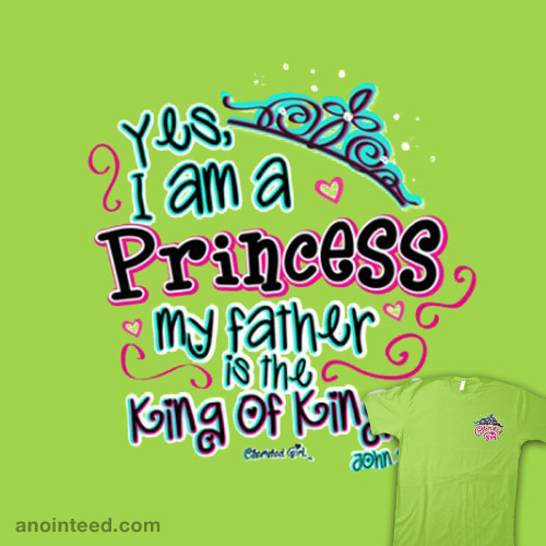 Yes I am a Princess, My Father is the King