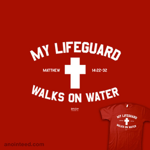 My Lifeguard Walks On Water