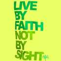 Faith vs. Sight